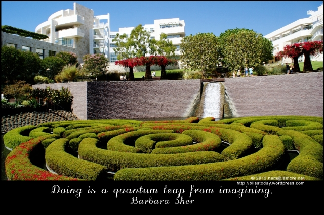 barbara sher: doing is a quantum leap from imagining
